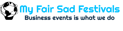 My Fair Sad Festivals – Business events is what we do